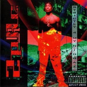 2Pac – Strictly 4 My N.I.G.G.A.Z.