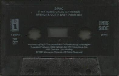 If My Homie Calls  Brenda's Got A Baby (Cassette) 1