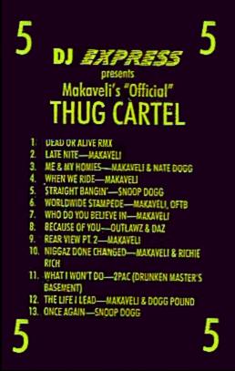DJ Express - Makaveli 5; Thug Cartel (Cassette)
