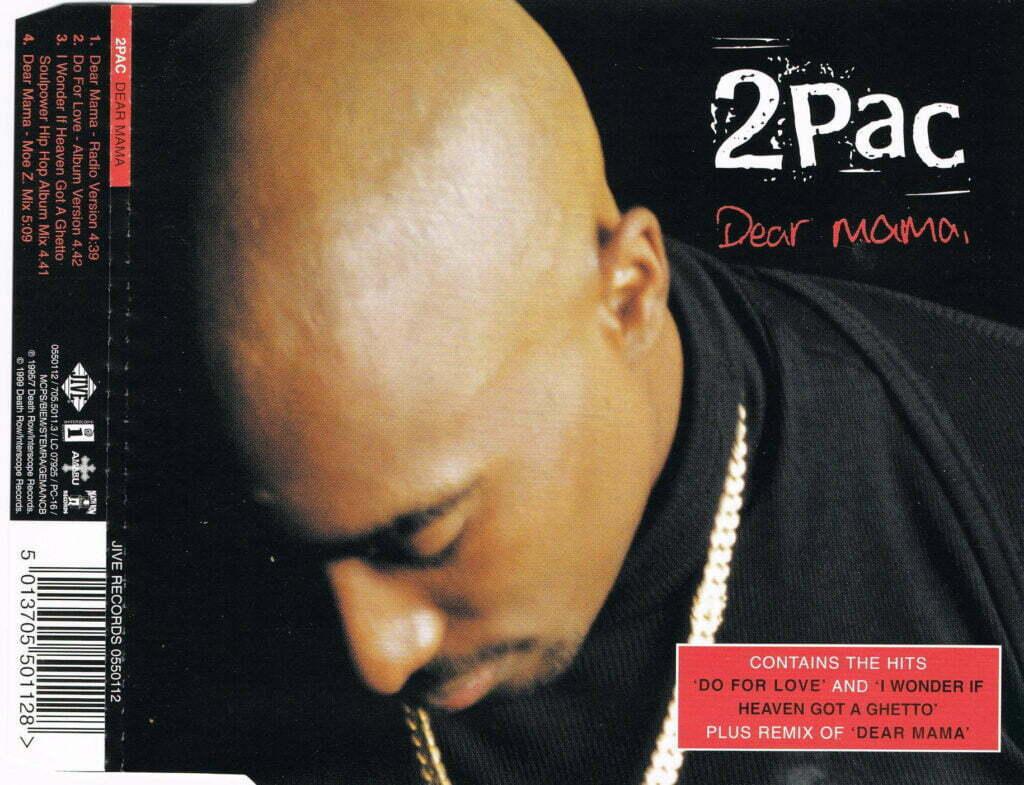 2Pac - 1995 - Dear Mama [1999 Reissue] (CDS) (0550112) (EU)