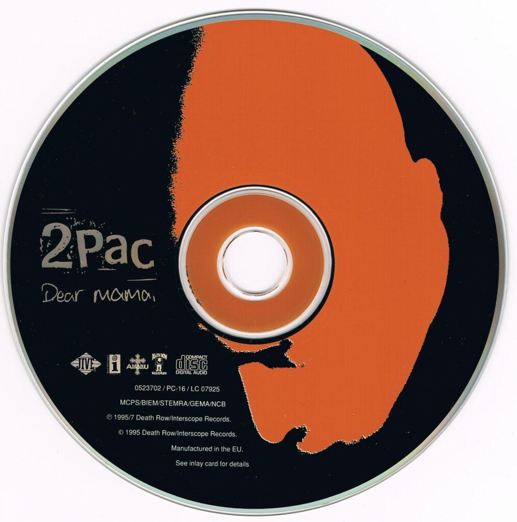 2Pac - 1995 - Dear Mama [1999 Reissue] (CDS) (0523702) (EU)