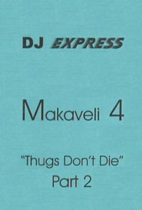 DJ Express - Makaveli 4 Thugs Don't Die (Part.2) (Cassette Version)