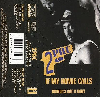 2Pac - 1992 - If My Homie Calls - Brenda's Got A Baby (Cassette Maxi Single) (4-96212) (US)
