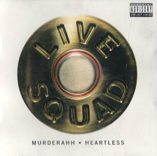 Live Squad - Murderah - Heartless