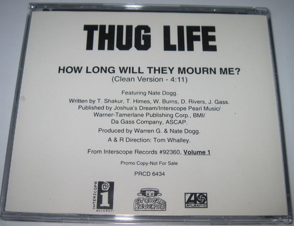 Thug Life - 1995 - How Long Will They Mourn Me (Promo CDS) (PRCD 6434) (US)